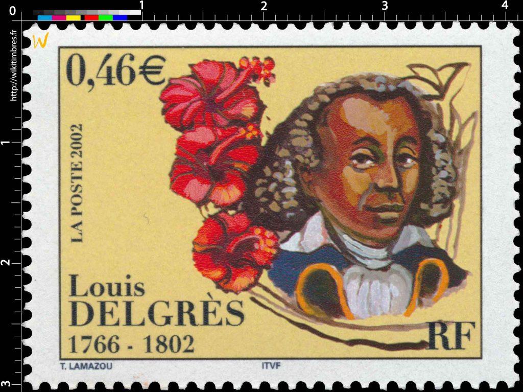 LOUIS DELGRÈS : Commandant anti-esclavagiste